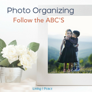 Organizing Photos The ABC's Method