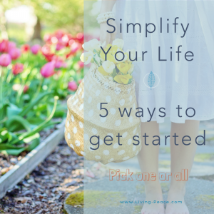 Simplify Life 5 Ways
